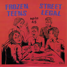 "Frozen Teens/Street Legal- Split 7"" ~RARE WHITE WAX! - Shut Up - Dead Beat Records"