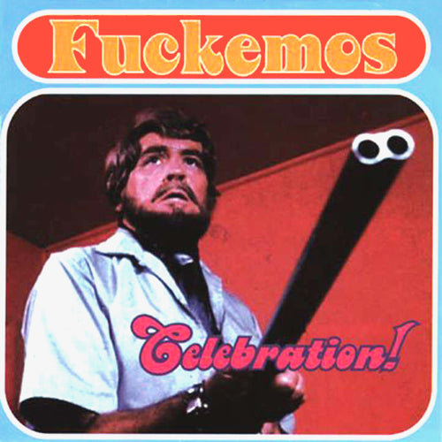 Fuckemos- Celebration CD ~BUTTHOLE SURFERS!