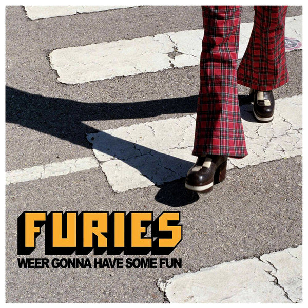 "Furies- Weer Gonna Have Some Fun 7"" ~SLADE!"