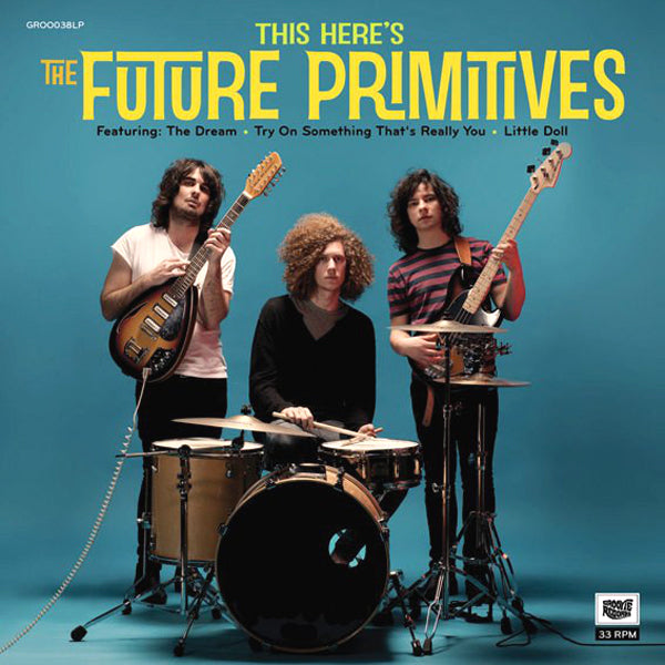 Future Primitives-  This Here's The LP ~GROOVIE RECORDS!