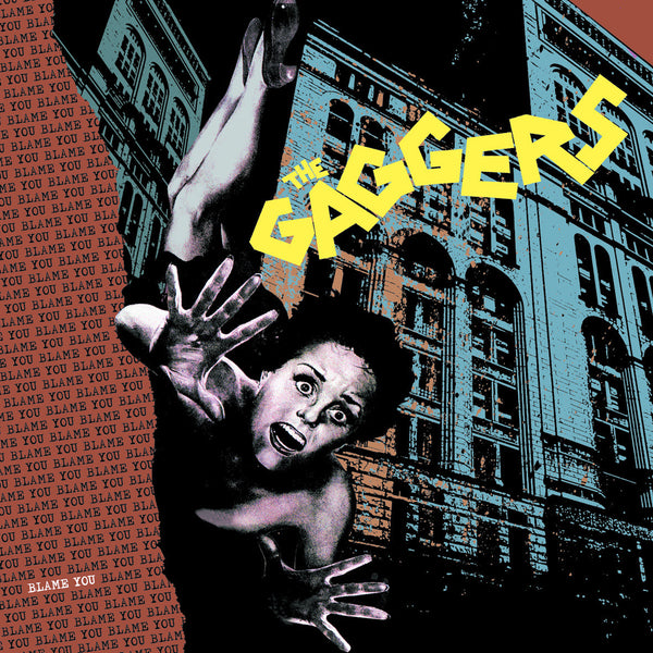 The Gaggers- Blame You LP ~RAREST 100 PRESSED ON BLACK WAX!