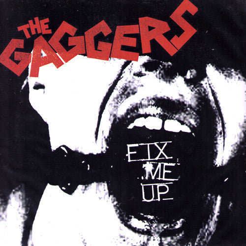 "Gaggers- Fix Me Up 7"" - NO FRONT TEETH - Dead Beat Records"