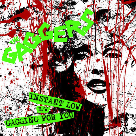 "The Gaggers- Instant Low 7"" ~LIMITED TO 200 COPIES! - Pure Punk - Dead Beat Records"