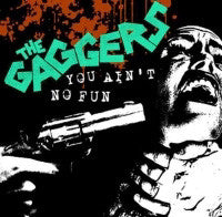 "Gaggers- You Ain't No Fun 7"" - NO FRONT TEETH - Dead Beat Records"