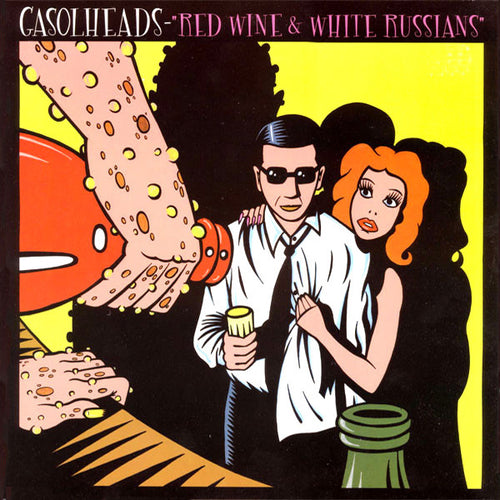 Gasolheads- Red Wine and White Russians 10