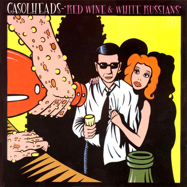 "Gasolheads- Red Wine and White Russians 10"" ~EX LA FLINGUE / HATEPINKS!"
