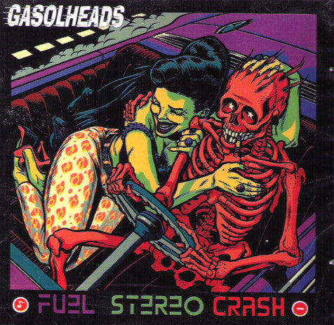 GASOLHEADS -'Fuel Stereo Crash' CD - Lollipop - Dead Beat Records