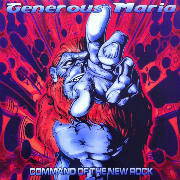 Generous Maria- Command Of The New Rock LP