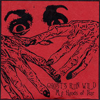 "Ghosts Run Wild- Hands of Fear 5"" ~25 COPIES PRESSED!!?? - Grim Ghost - Dead Beat Records"