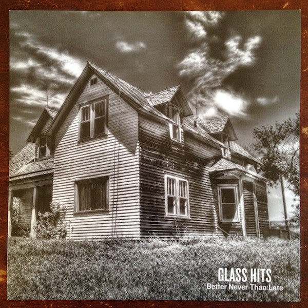 Glass Hits- Better Never Than Late LP ~GRAVITY RECORDS! - Snappy Little Numbers - Dead Beat Records