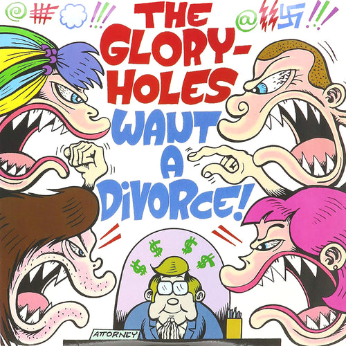 Gloryholes- Want A Divorce LP ~MUDHONEY!