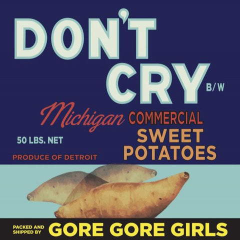 "Gore Gore Girls- Don't Cry 7"" ~GORIES! - Get Hip - Dead Beat Records - 1"