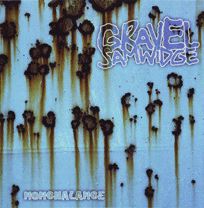 Gravel Samwidge- Nonchalance CD - Turkeyneck - Dead Beat Records