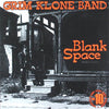 Grim Klone Band- Blank Space LP ~REISSUE! - Rave Up - Dead Beat Records