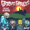 Groovie Ghoulies - Freaks On Parade CD ~W/ B-FACE OF THE QUEERS!