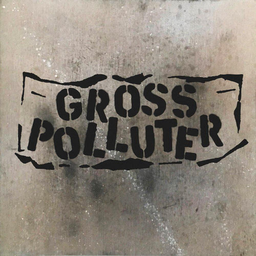 "Gross Polluter- Cynical Scumbaggery 7"" ~EX SMOGTOWN!"
