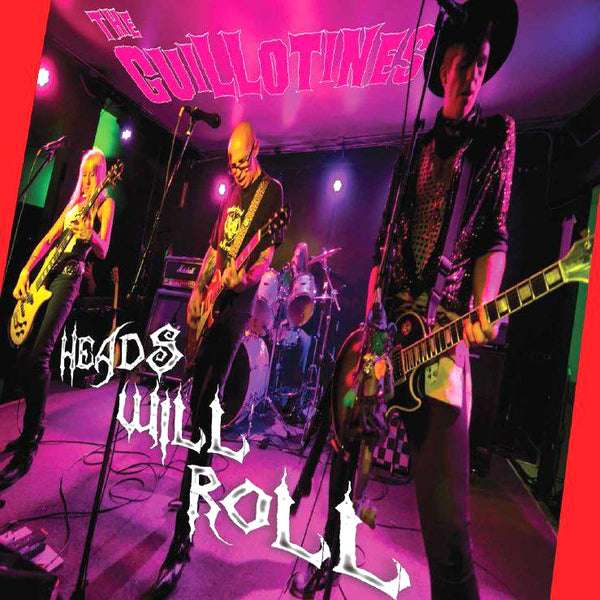 The Guillotines- Heads Will Roll LP ~EX PAGANS!