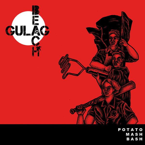 Gulag Beach - Potato Mash Bash LP ~AGENT ORANGE / KILLER!