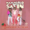 "Hammered Satin- Strawberries N' Cream 7"" ~RARE SECOND SINGLE!"