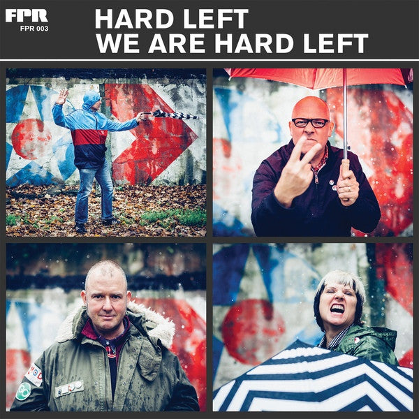 Hard Left- We Are Hard Left LP ~SHAM 69! - Future Perfect - Dead Beat Records