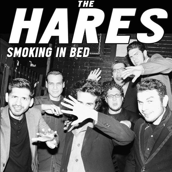 The Hares- Smoking In Bed LP - Saustex - Dead Beat Records