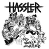 Hassler- Fed Worked And Watered LP ~EX TOXIC HOLOCAUST / CAREER SUICIDE!