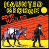 Haunted George - Bone Hauler CD ~EX NECESSARY EVILS!