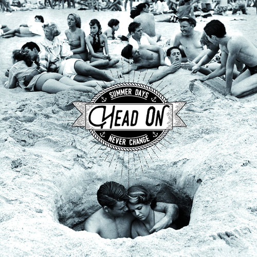 "Head On- Summer Days Never Change 7"" ~SCIENTISTS!"