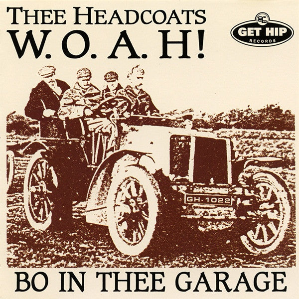 Thee Headcoats- WOAH Bo In Thee Garage LP ~REISSUE - Get Hip - Dead Beat Records