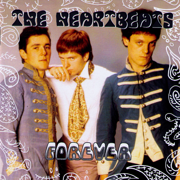 The Heartbeats- Forever CD ~REISSUE! - Paisley Archive - Dead Beat Records