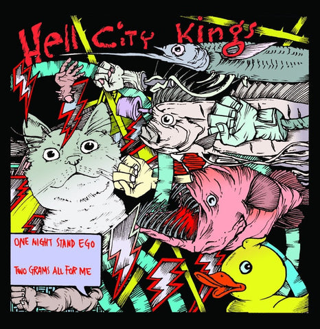 "Hell City Kings- One Night Stand Ego 7"" ~400 PRESSED! - Little T & A Records - Dead Beat Records"