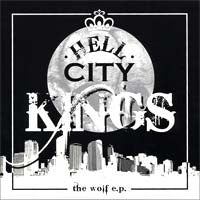 "Hell City Kings - The Wolf 7"" RARE 200 MADE - Cutthroat - Dead Beat Records"