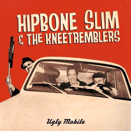 Hipbone Slim & The Kneetremblers- Ugly Mobile LP ~EX MILKSHAKES! - Beast - Dead Beat Records