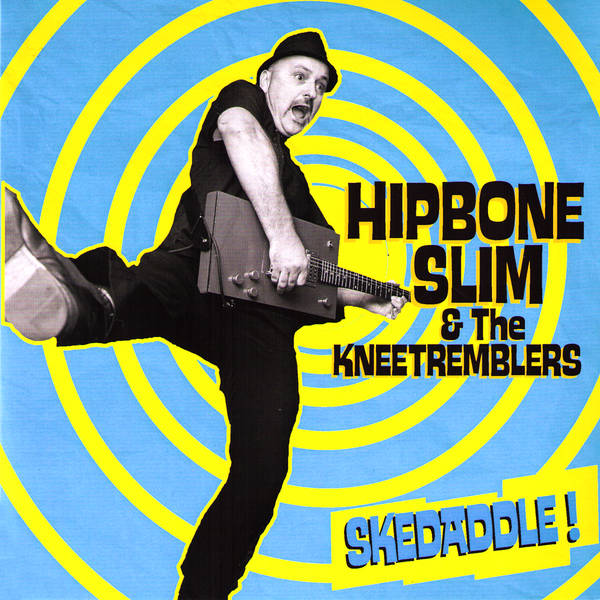 "Hipbone Slim & The Kneetremblers- Skedaddle 7"" ~EX HEADCOATS / GHOST HIGHWAY RECORDINGS!"