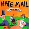 "Hippriests- Hate Mail 7"" ~ELECTRIC FRANKENSTEIN!"