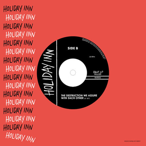 "Holiday Inn- S/T 7"" ~SUICIDE! - Rave Up - Dead Beat Records - 1"