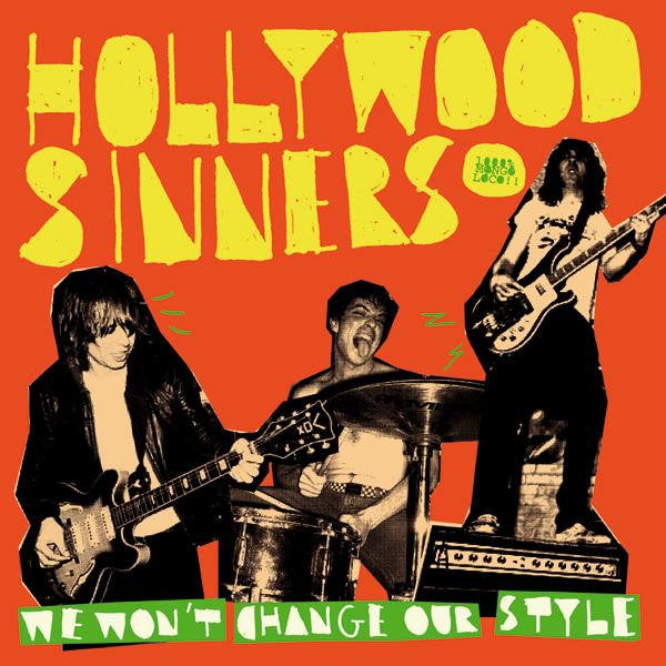Hollywood Sinners- We Won't Change Our Style LP ~HEADCOATS!
