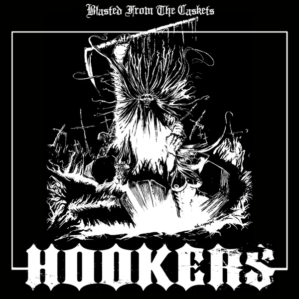 HOOKERS- Blasted From The Caskets LP ~100 PRESSED ON WHITE! - Onslaught Of Steel - Dead Beat Records