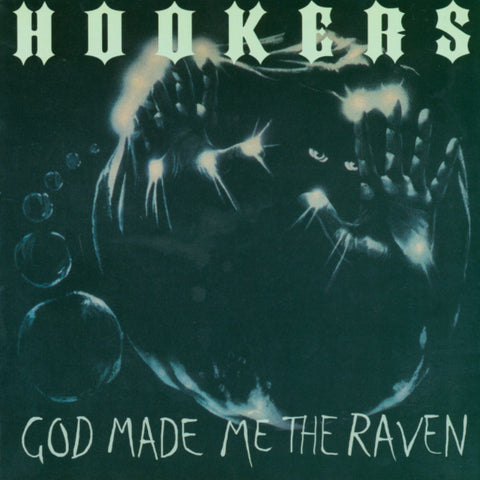 "Hookers- God Made Me The Raven 7"" ~KILLER! - Get Hip - Dead Beat Records"