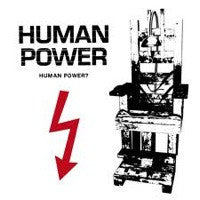 "Human Power- Human Power? 7"" ~EX WANKYS! - Blindead - Dead Beat Records"