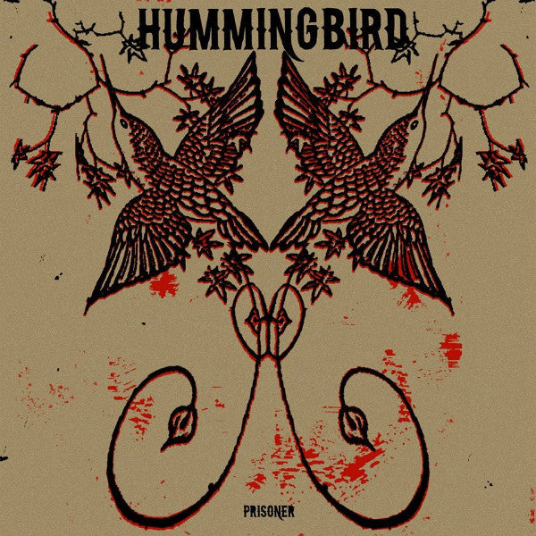 Hummingbird- Prisoner LP ~EX CLAN EDISION! - Beast - Dead Beat Records