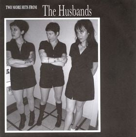 "The Husbands- Two More Hits From 7"" ~OUT OF PRINT! - Goodbye Boozy - Dead Beat Records"