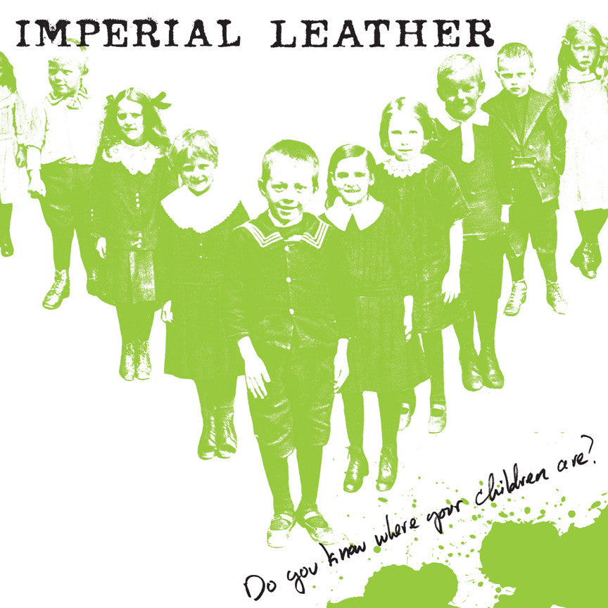Imperial Leather- Do you Know Where Your Children Are CD - Profane Existence - Dead Beat Records