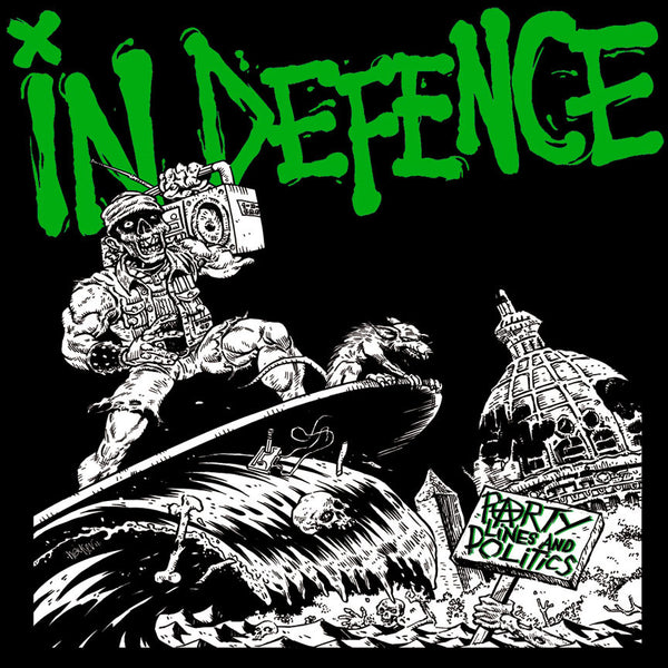 In Defence- Party Lines And Politics CD - Profane Existence - Dead Beat Records