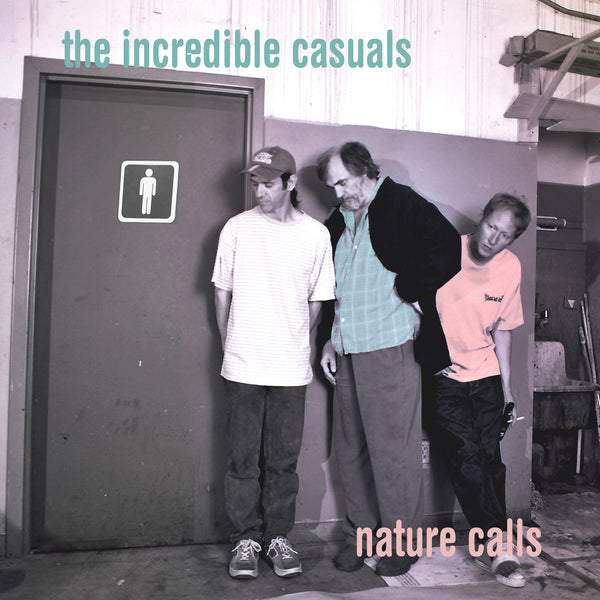 The Incredible Casuals- Nature Calls CD ~REISSUE / EX NRBQ!