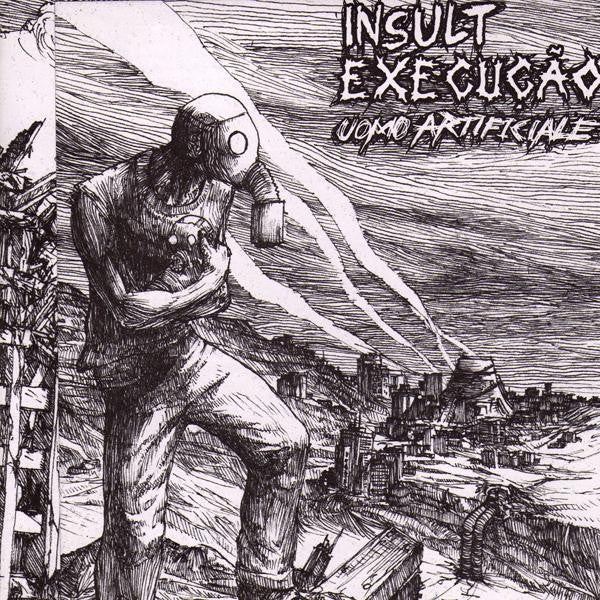 "Insult/Execucao - Split 7"" - Angry Records - Dead Beat Records"