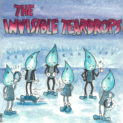 Invisible Teardrops- Cry Cry Cry LP ~EX PINE HILL HAINTS!