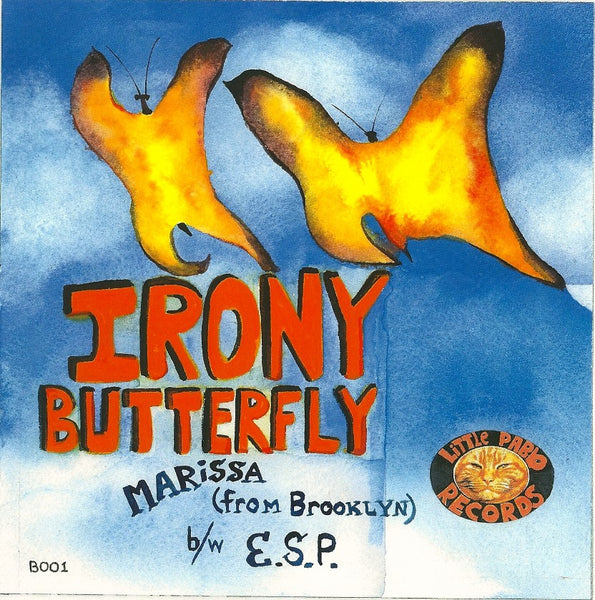 "Irony Butterfly- Marissa (From Brooklyn) 7"" - Little Pablo - Dead Beat Records"