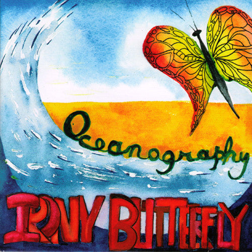 "Irony Butterfly- Oceanography 7"" ~OH SEES/BARE WIRES - Little Pablo - Dead Beat Records"