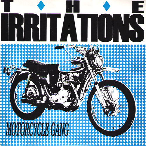 "Irritations- Motorcycle Gang 7"" ~SUPERCHARGER!"